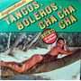 Engachados Tangos Boleros Cha Cha Cha Lp Disco Vinilo