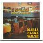 Cuentopos Para El Recreo - María Elena Walsh - Cd La Nación