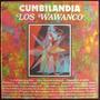 Los Wawanco - Cumbilandia - Vinilo Nacional