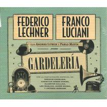 Franco Luciani - Federico Lechner - Gardelería - Cd Original