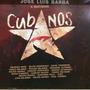 Cd Y Dvd Jose Luis Barba E Invitados Cubanos Pablo Milanes