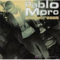 Pablo Moro - Emepetreses España