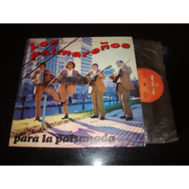 Los Palmareños Para La Paisanada Promo 1986 Vinilo Lp Nm+