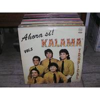 Kalama Tropical Ahora Si! Vol 5 Lp Vinilo Cumbia 1990