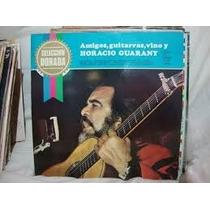 Horacio Guarany Amigos, Guitarras, Vino Lp Vinilo
