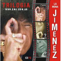 La Mona Jimenez Trilogia 1º Acto Cd 73