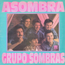 2 Cd Grupo Sombras Asombra Y Asombroso Bajado De Lp