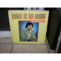 Pastor De Los Santos Sentimientos Lp Vinilo Cumbia Santa Fe
