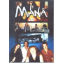 Mana Exitos En Videos ( Dvd )