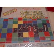 Vuelven Los Autenticos Pasteles Verdes Vinilo 1981