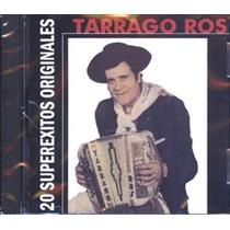 Tarrago Ros 20 Superexitos Originales Vol.1 Y 2