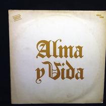 Vinilo Lp Alma Y Vida / Master/rareza