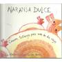 Naranja Dulce - Canciones Tiritibrejas Para Más De Dos Oreja