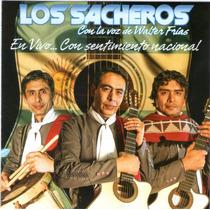Los Sacheros Santiagueños En Vivo. Con Sentimiento Nacional