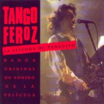Tango Feroz Banda Sonora Edicion 2000