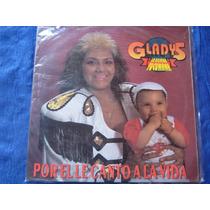 Gladys La Bomba Tucumana - Por El Le Canto A La Vida - Lp
