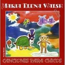 Cd María Elena Walsh Canciones Para Chicos Open Music-wilde