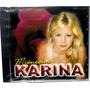 Karina Mienteme Cd Nuevo Cerrado Descatalogado 2005 Oca Mp