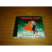 Conjunto Ivoti 16 Grandes Exitos Cd Chamame Folklore
