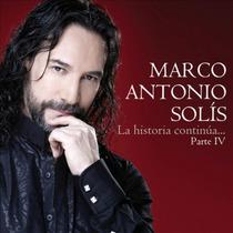 Marco Antonio Solis La Historia Continua Parte 4