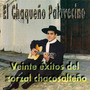 Chaqueño Palavecino Veinte Exitos Del Zorzal Chacosalteño