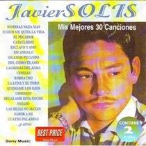Javier Solis Mis 30 Mejores Canciones ( 2 Cd )