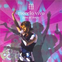 Marcela Morelo Vivo Fuera Del Tiempo ( Cd + Dvd )
