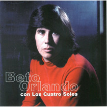 Beto Orlando Y Los Cuatro Soles ( Descatalogado )