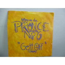 Prince & Npg Gett Off Simple 7` Ingles C/tapa
