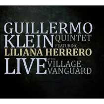 Liliana Herrero & Guillermo Klein - Cd - Live At The Village