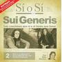 Sui Generis - Si O Si - Diario Del Rock Argentino S