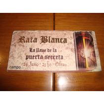 Rata Blanca - La Llave De La Puerta Secreta- Entrada Obras