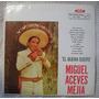 Miguel Aceves Mejía - El Buena Suerte (rca Victor Avl-3404)