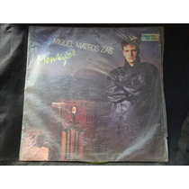 Long Play Disco Vinilo Miguel Mateos Zas Mensajes