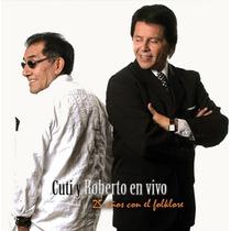 Cuti Y Roberto Carabajal En Vivo 25 Años Con El Folklore Dvd