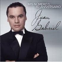 Juan Gabriel Mis Número 1...40 Aniversario
