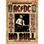 Ac/dc No Bull Directors Cut Dvd ( Edicion Nacional)