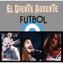 Fútbol - El Diente Ausente Dvd