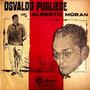 Osvaldo Pugliese - Volumen 13 - Canta Alberto Moran - Vinilo