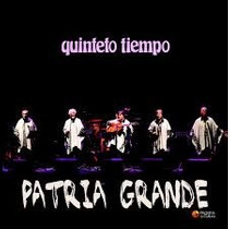 Quinteto Tiempo - Patria Grande (cd)