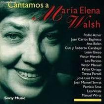 Cd Cantamos A Maria Elena Walsh