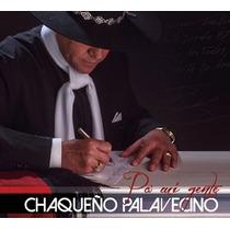El Chaqueño Palavecino Pa Mi Gente Disponible 14/12/14