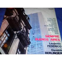 Trio Leopoldo Federico Osvaldo Berlingieri Siempre Bs.as.lp