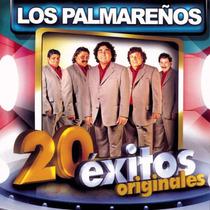 Los Palmareños 20 Exitos Originales