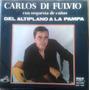 Vinilo Carlos Di Fulvio - Del Altiplano A La Pampa