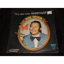 Long Play Disco Vinilo Don Oscar Y A Otra Cosa Mariposa