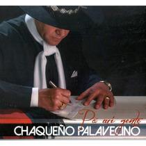 El Chaqueño Palavecino - Pa Mi Gente - Disco Compacto