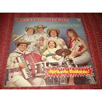 Disco De Cuarteto Imperial - La Alegria De Vivir !!!