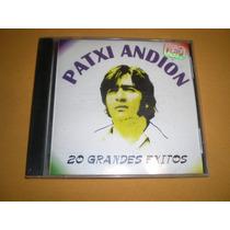 Patxi Andion / 20 Grandes Exitos