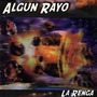 La Renga - Algun Rayo - Disco Compacto Original